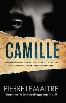 Camille: The Commandant CamilleVerhoevenTrilogy