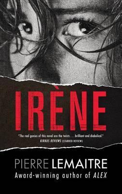 Irene (The Commandant CamilleVerhoevenTrilogy)