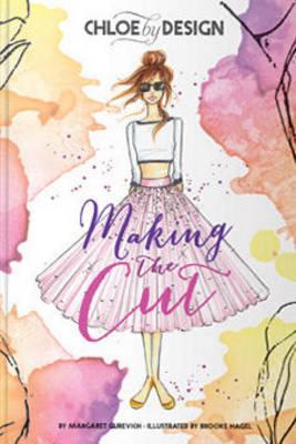 Chloe by Design: MakingtheCut