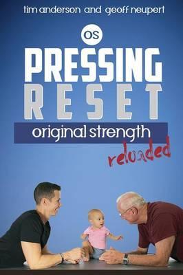 Pressing Reset, OriginalStrengthReloaded