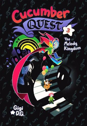 Cucumber Quest: TheMelodyKingdom