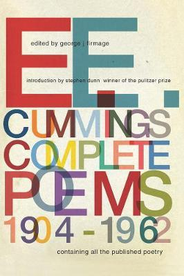 E. E. Cummings Complete Poems, 1904-1962