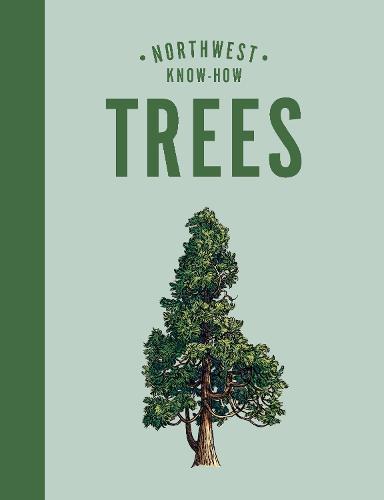 Northwest Know-How: Trees
