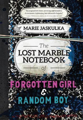 The Lost Marble Notebook of Forgotten Girl &RandomBoy