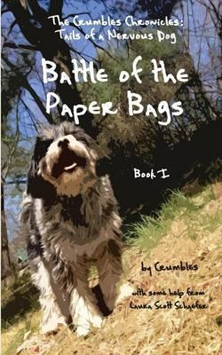 Battle of the Paper Bags: The Crumbles Chronicles, Tails of aNervousDog