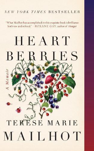Heart Berries:AMemoir