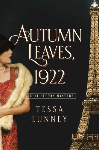 Autumn Leaves, 1922: A KikiButtonMystery