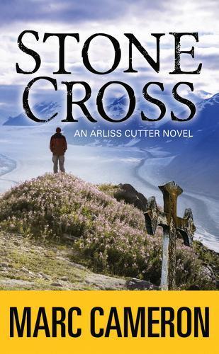 Stone Cross: An ArlissCutterNovel