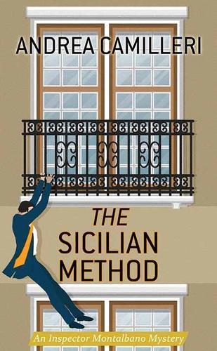 The Sicilian Method: An Inspector Montalbano Mystery