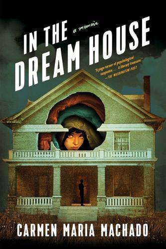 In the Dream House:AMemoir