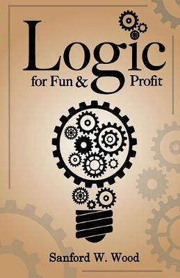 Logic for Fun&Profit