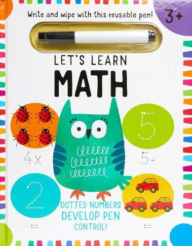 Let's Learn: First Math Skills: (Early Math Skills, Number Writing Workbook, Addition and Subtraction, Kids' Counting Books, Pen Control, WriteandWipe)