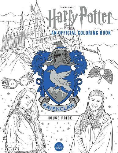 Harry Potter: Ravenclaw House Pride: The Official Coloring Book: (Gifts Books for Harry Potter Fans, AdultColoringBooks)