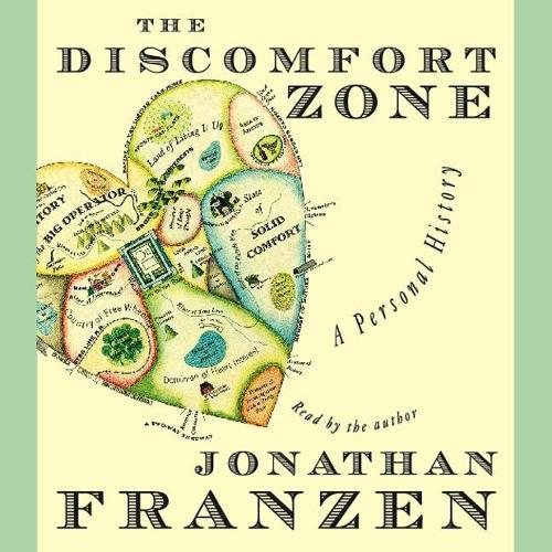 The Discomfort Zone Lib/E: A Personal History