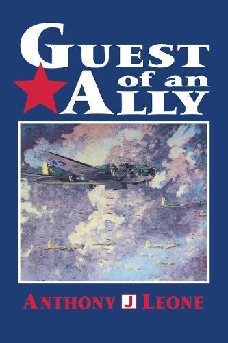 Guest of an Ally: Veterans of the FirstWorldWar