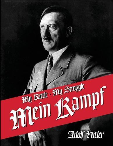 My Struggle: English Translation of Mein Kamphf - Mein Kampt - Mein Kampf  by Adolf Hitler, James Murphy, Kamphf English Kampt Mein Kampf ·  Readings.com.au