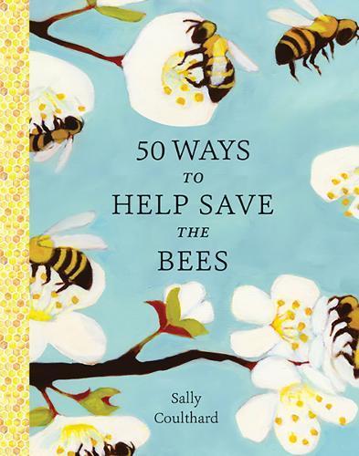 50 Ways to Help SavetheBees