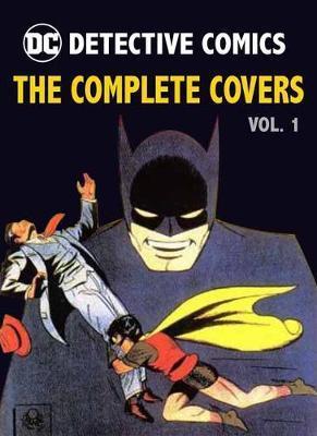 DC Comics: Detective Comics: TheCompleteCovers