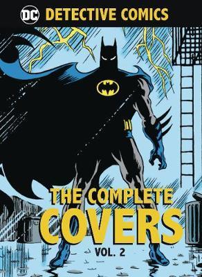 DC Comics: Detective Comics: The Complete CoversVolume2