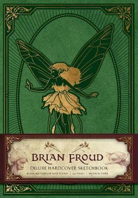Brian Froud DeluxeHardcoverSketchbook