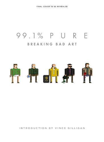 99.1% Pure: BreakingBadArt