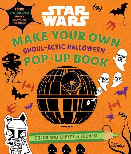 Star Wars: Make Your Own Pop-Up Book:Ghoul-ActicHalloween