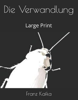 Die Verwandlung:LargePrint