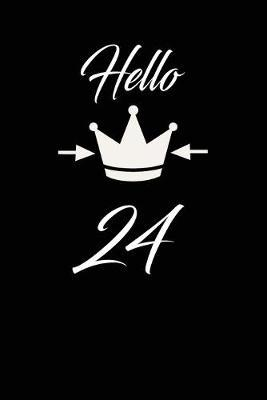 Hello 24: funny and cute blank lined journal Notebook