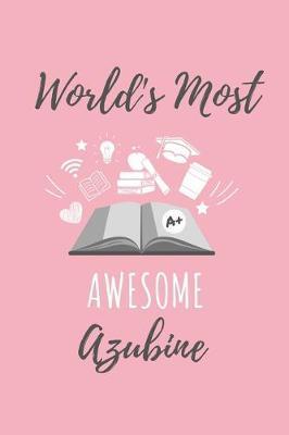 World's Most Awesome Azubine: A5 Notizbuch PUNKTIERT ...
