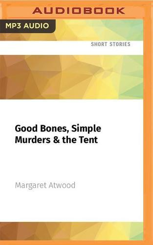 Good Bones, Simple Murders &theTent