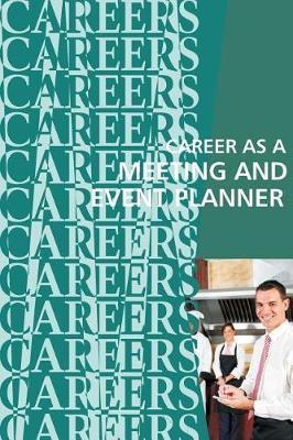 Career as a Meeting andEventPlanner