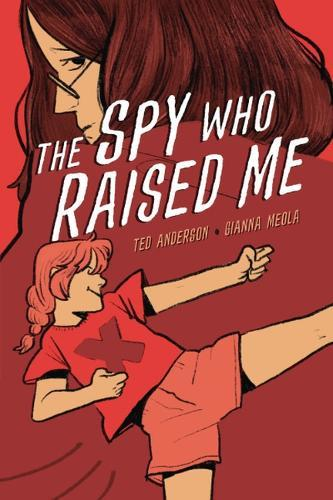 The Spy Who Raised Me