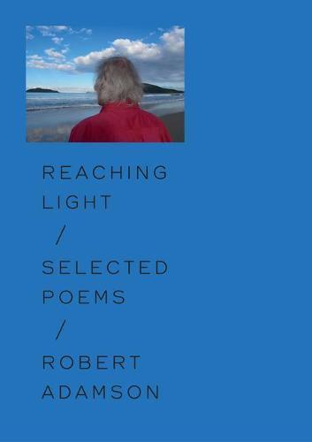 Reaching Light:SelectedPoems