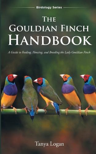 The GouldianFinchHandbook