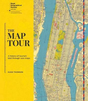 The Map Tour: A History of Tourism Told ThroughRareMaps