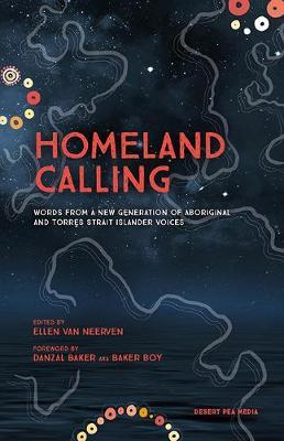 Homeland Calling: Words from a New Generation of Aboriginal and Torres StraitIslanderVoices