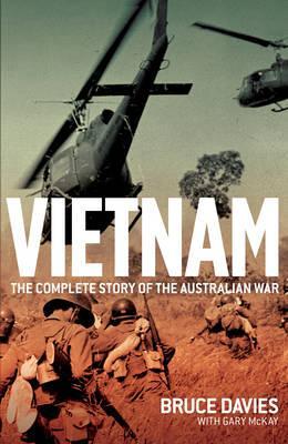 Vietnam: The Complete Story of theAustralianWar