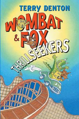 Wombat and Fox Thrillseekers