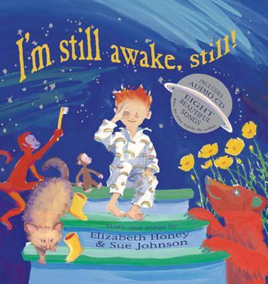 I'm Still Awake, Still!: storyandsongs