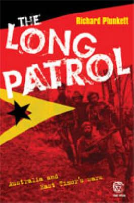 The Long Patrol: Australia and East Timor's Wars