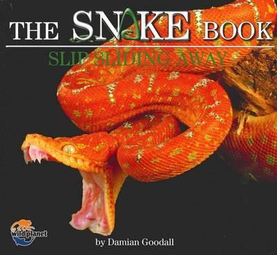 The Snake Book: Slip SlidingAway