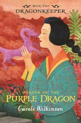 Dragonkeeper 2: Garden of thePurpleDragon