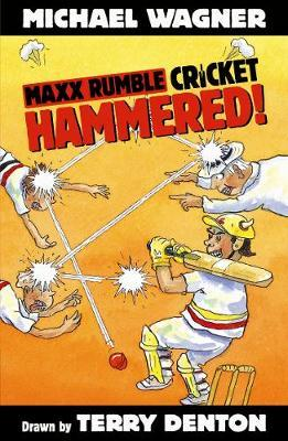 Maxx Rumble Cricket5:Hammered!