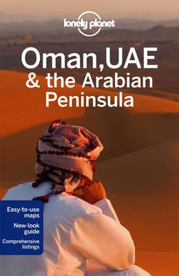 Lonely Planet Oman, UAE &ArabianPeninsula