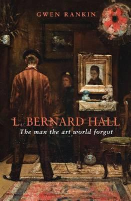 L. Bernard Hall: The man the art world forgot