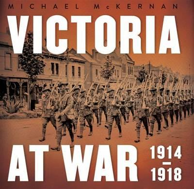 Victoria atWar:1914-1918