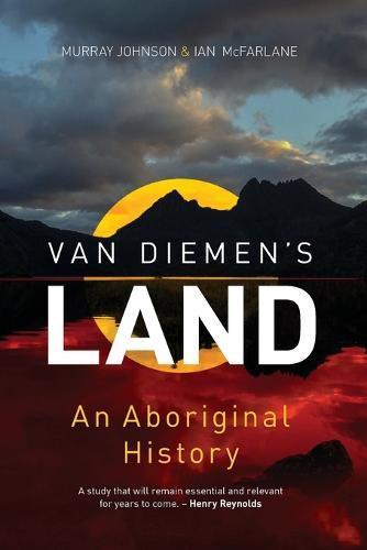Van Diemen's Land: AnAboriginalHistory