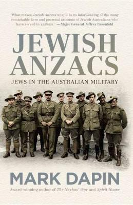 Jewish Anzacs: Jews in the Australian Military