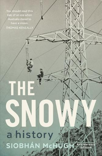 The Snowy:AHistory