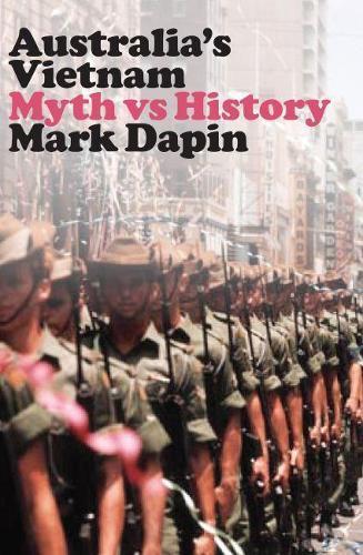 Australia's Vietnam: Mythvshistory